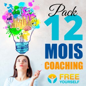 Pack Coaching Accompagnement 12 MOIS - Free Yourself - Coach de vie
