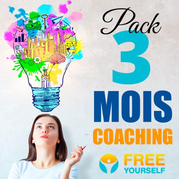 Pack Coaching Accompagnement 3 MOIS - Free Yourself - Coach de vie