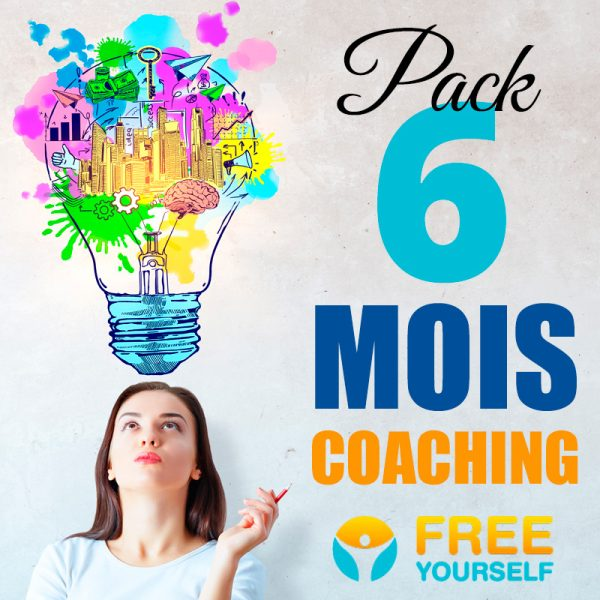 Pack Coaching Accompagnement 6 MOIS - Free Yourself - Coach de vie
