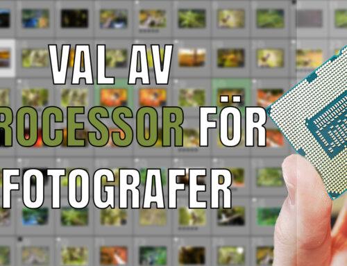 Val av processor för fotografer – efterbehandling & videoredigering.