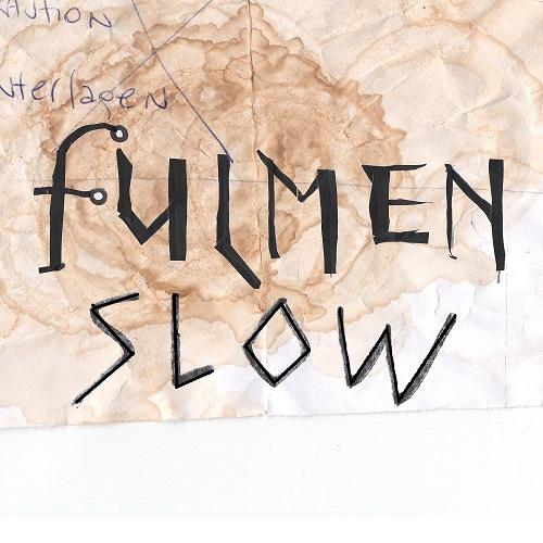 Fulmen Slow 2017