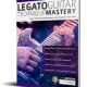 Legato Guitar Technique Mastery