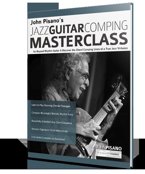 John Pisano's Jazz Guitar Comping Masterclass