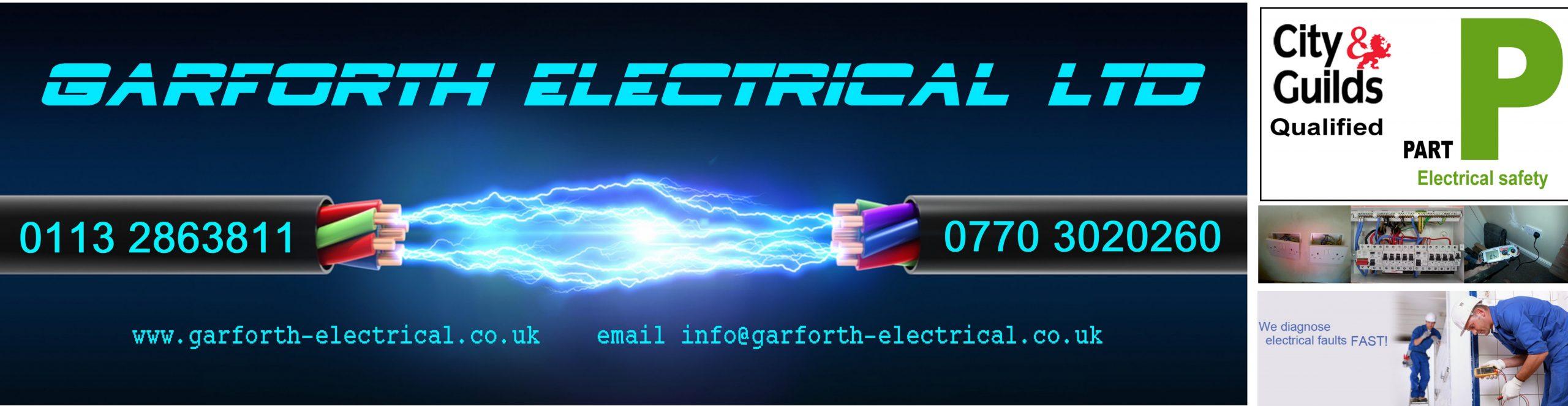 Garforth Electrical Ltd, Electrician Garforth 0113 2863811