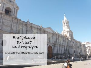 Best places to visit in Arequipa pin