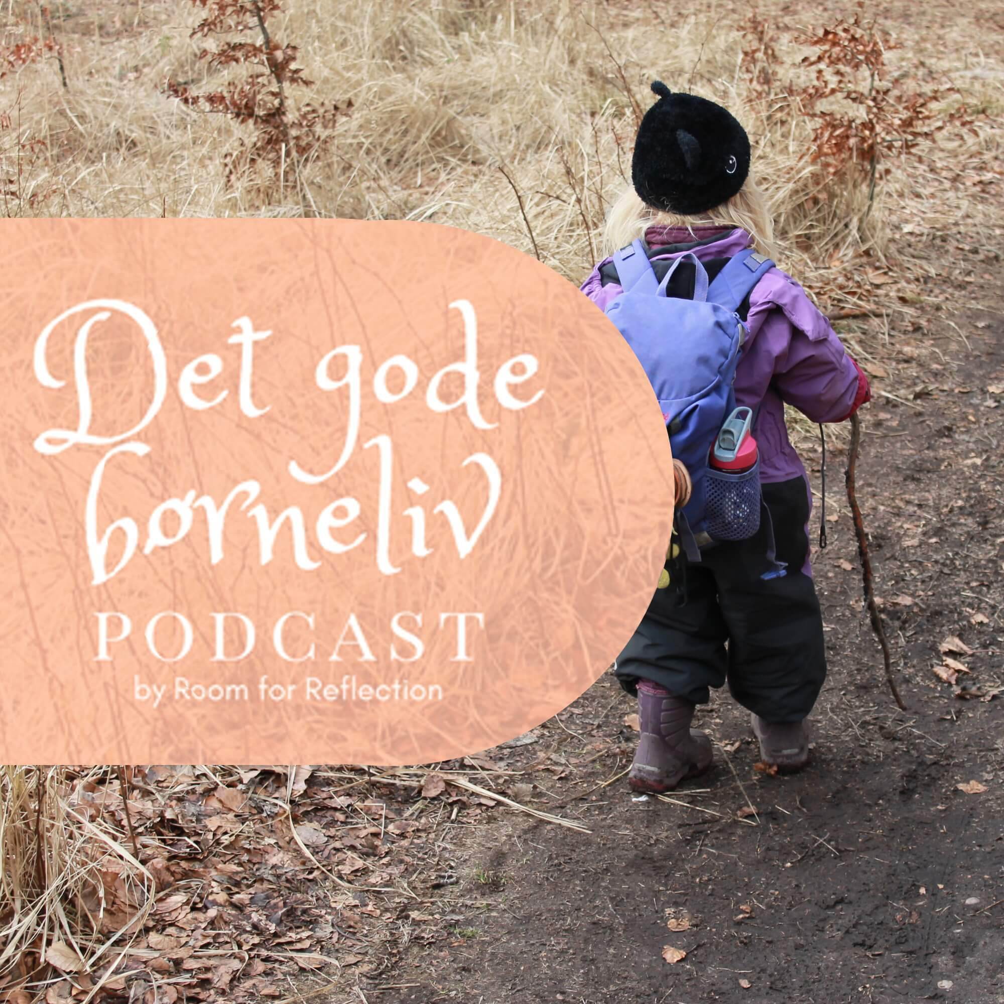 Podcast: Det gode børneliv