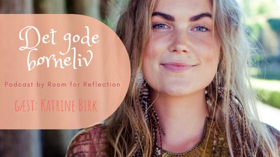 Om børn i balance og flow med Katrine Birk