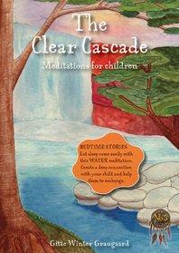 The Clear Cascade