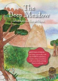 The Deep Meadow