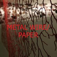 Metal Wire/ Paper