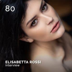 ELISABETTA ROSSI, GlamourAffair Vision 10, luglio agosto 2020. Magazine di fotografia, arte e design di Glamouraffair.com