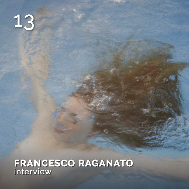 Glamour Affair Vision N. 17 | 2021-09.10 - FRANCESCO RAGANATO interview - pag. 13