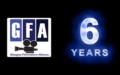 Glasgow Filmmakers Alliance celebrates 6 years in business.