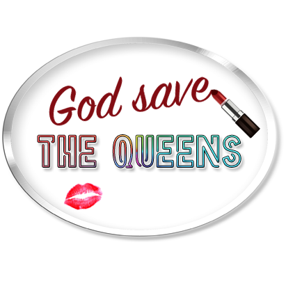 God Save The Queens – 31/05/2020
