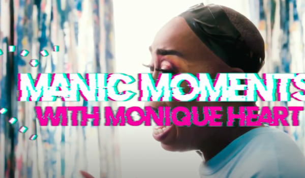 """Manic Moments With Monique Heart"" on WoW Presents Plus!"