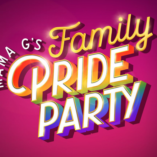 Mama G's Family Pride Party – Part 2