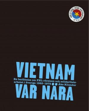 Vietnam var nära