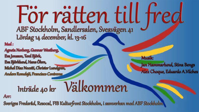 """""""För rätten till fred"""" – viktigt möte med tal, debatt och flera musiker  lördag kl 13-16 på ABF. Kom dit!"""