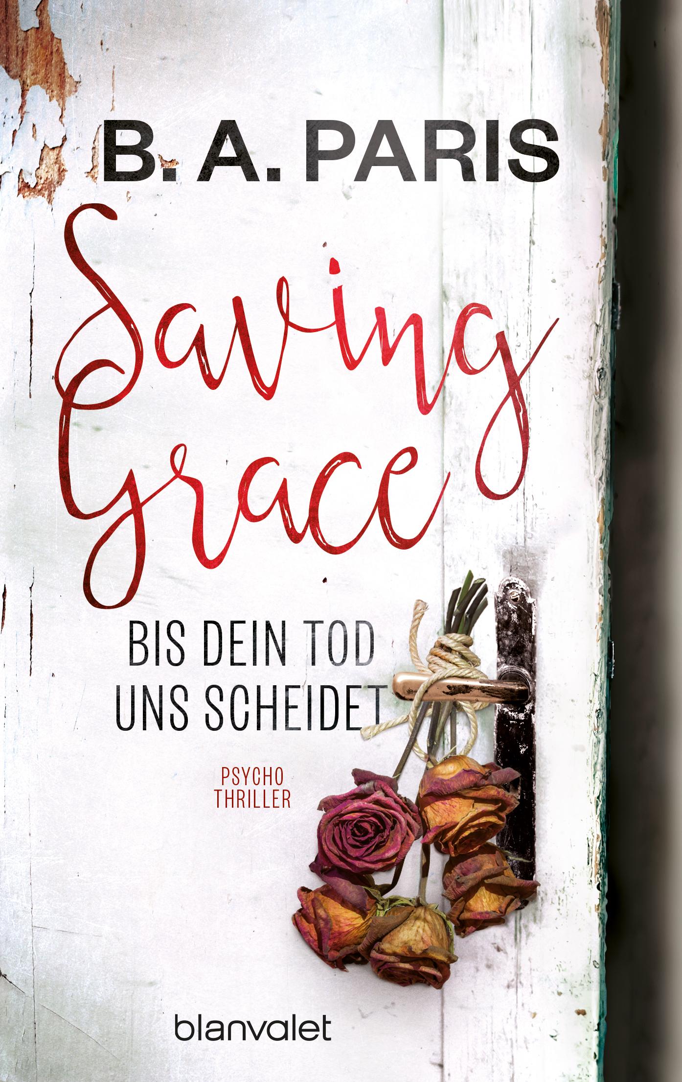 Saving Grace. Bis dein Tod uns scheidet