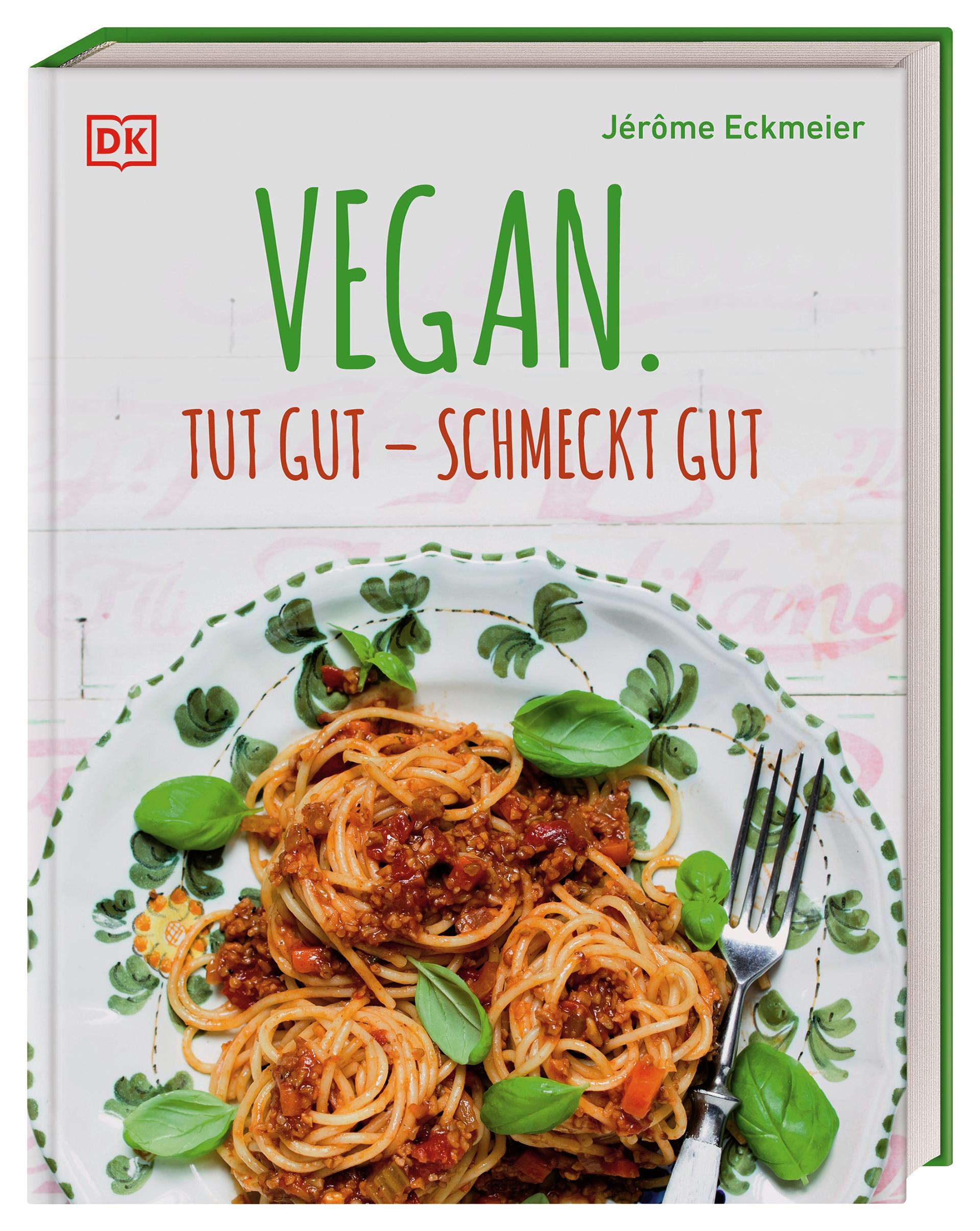 Vegan. Tut gut – schmeckt gut