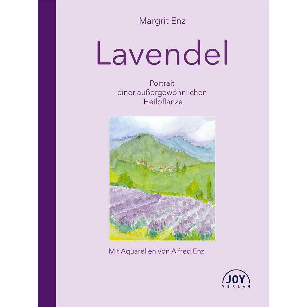Lavendel – Portrait einer außergewöhnlichen Heilpflanze