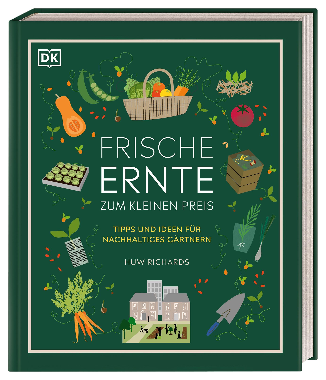 Frische Ernte zum kleinen Preis: Tipps und Ideen für nachhaltiges Gärtnern