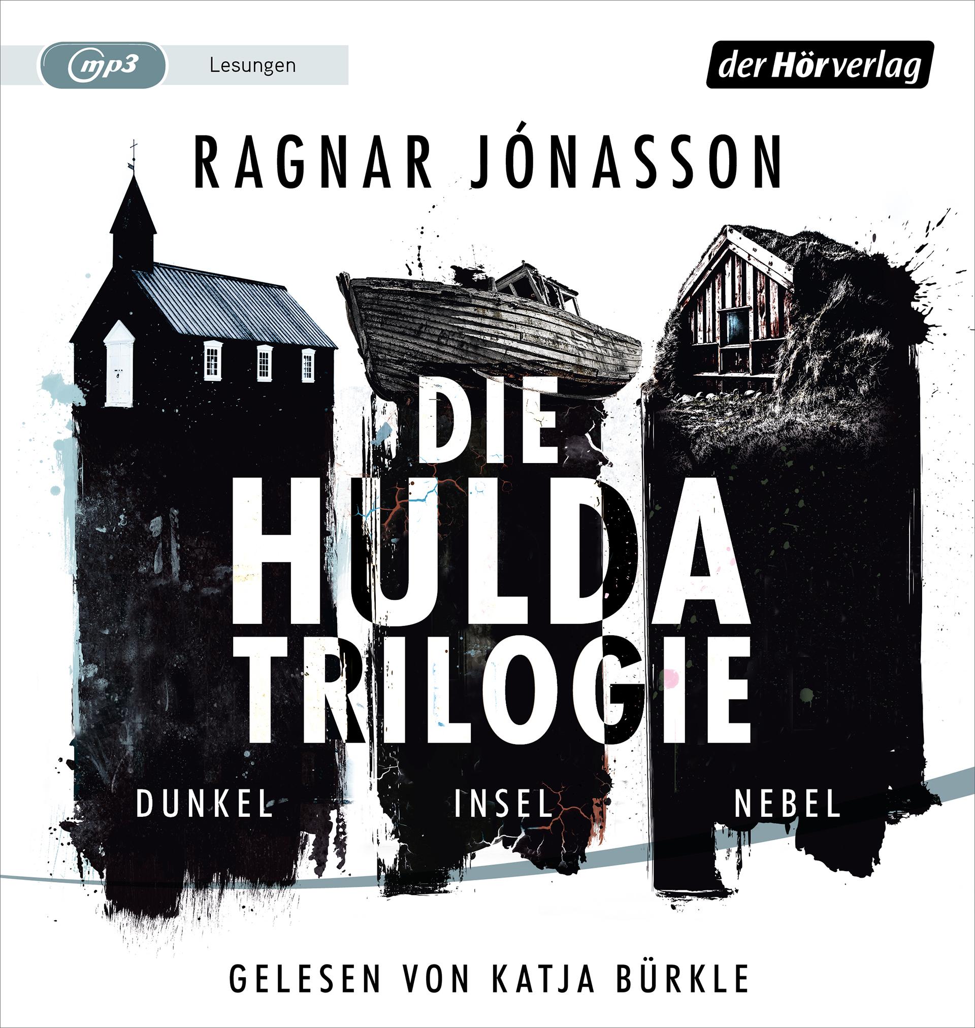 Die Hulda-Trilogie. Dunkel – Insel – Nebel