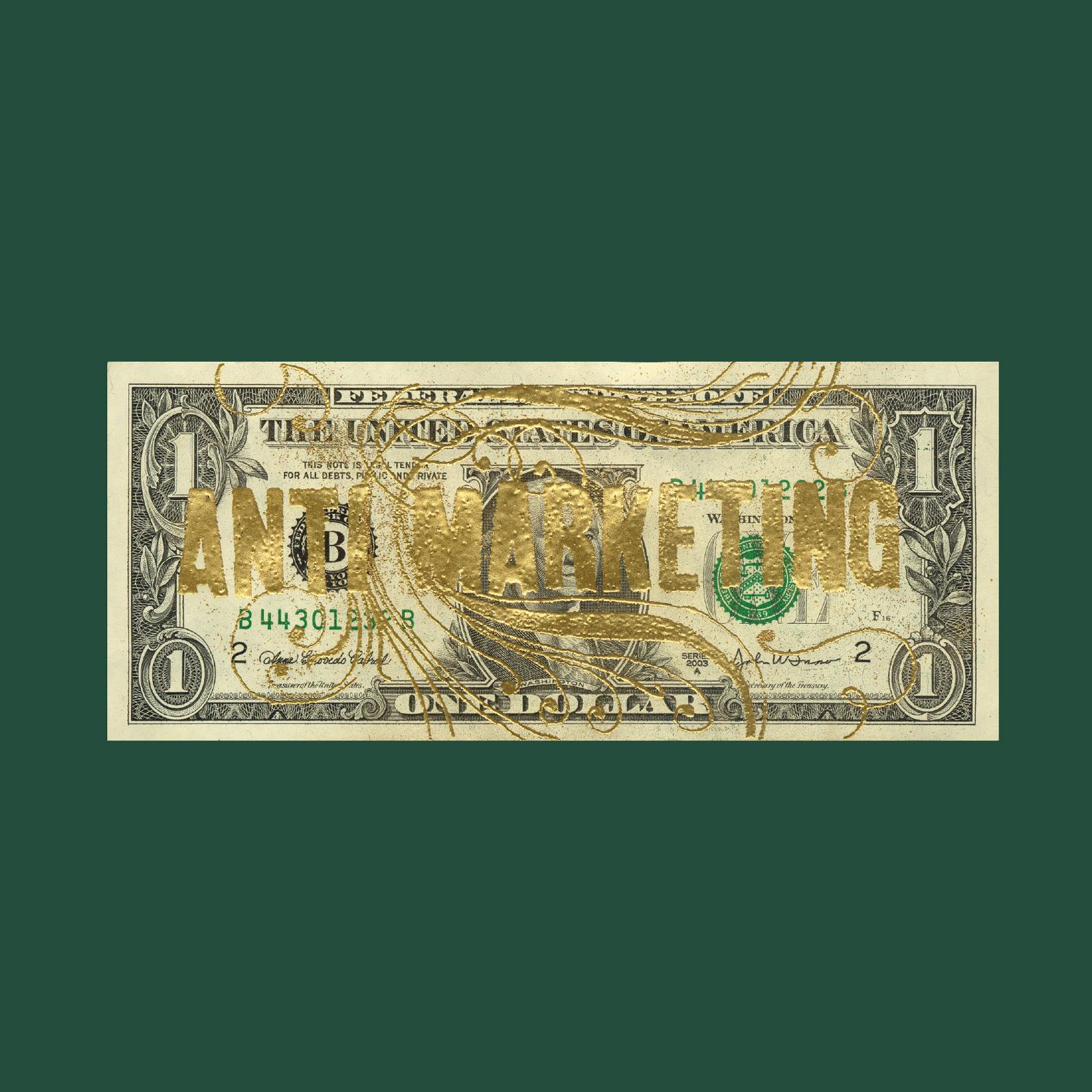 Anti Marketing Dollar