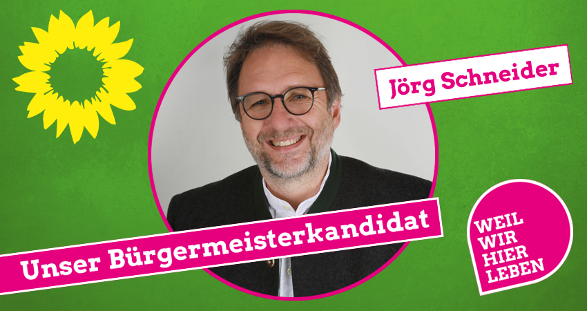 Bürgermeister Marktoberdorf Kandidat Jörg Schneider Bündnis 90 / Die Grünen