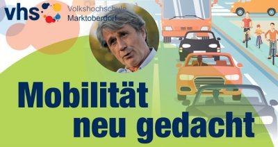 Mobilität neu gedacht VHS Marktoberdorf Hubert Endhardt Grüne Ostallgäu