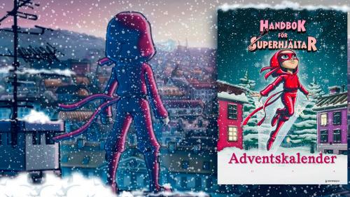 Handbok för superhjältar adventskalender heder