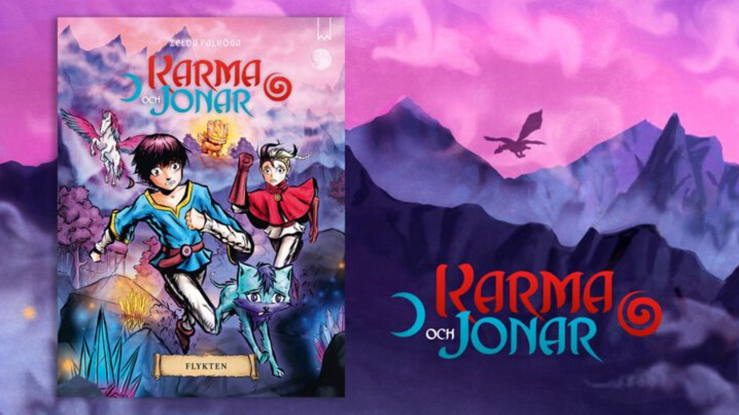 Karma och Jonar - Flykten av Zelda Falköga.