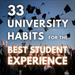 33 University Habits for the Best Student Experience