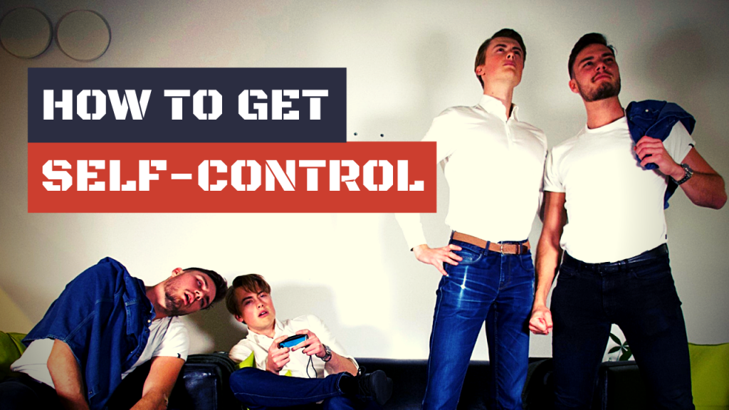 How to Get Self Control