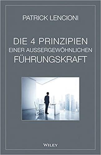 Buchrezension Patrick Lencioni Die 4 Prinzipien einer aussergewöhnlichen Führungskraft hallostark.net