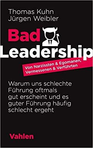 hallostark.net buchrezension jürgen weibler bad leadership