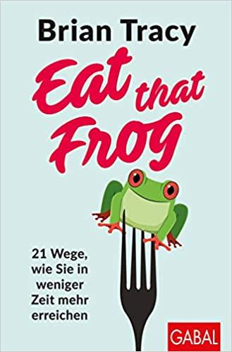 hallostark.net eat that frog brian tracy
