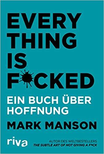 hallostark.net buchrezession mark manson everything is fcked
