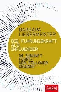 spiegel, bestseller, hallostark.net, barbara, liebermeister, führungskraft, influencer, buchrezension, führung, motivation, resilienz, kommunikation