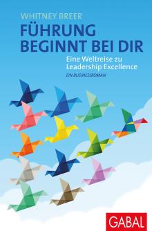 mitarbeiterführung, buch, bücher, hallostark, führung beginnt bei dir, weltreise zu leadership excellence