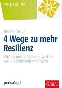 4 Wege zu mehr Resilienz, Resilienz, hallostark, buch, bücher, gabal, debora karsch