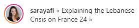 France 24 Lebanon Report