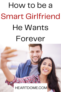 how to be a  smart girlfriend