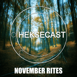 Image shows the main icon for November Rites. The Heksecast moon logo is in the middle, with autumnal trees in the background. The words 'November Rites' are written at the bottom in white Impact.
