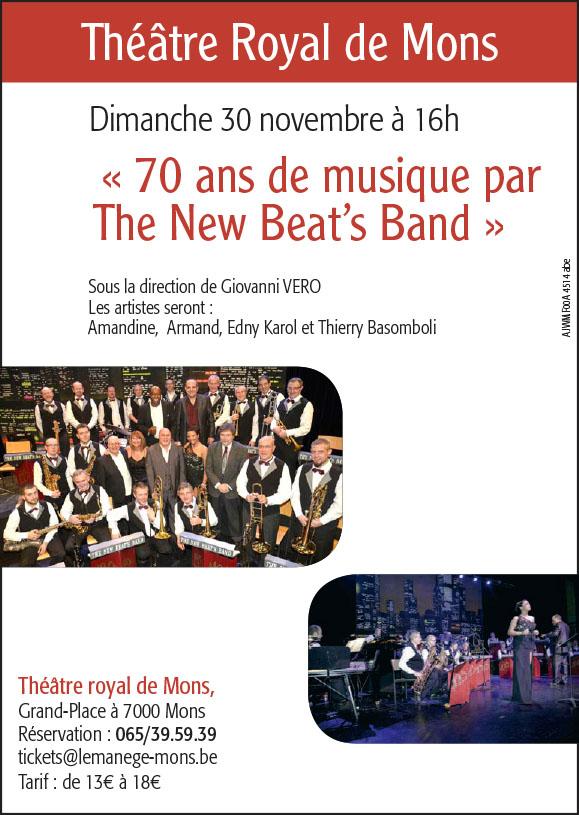 Théâtre Royal de Mons ce 30 novembre 2014 «70 ans de musique par The New Beat's Band»