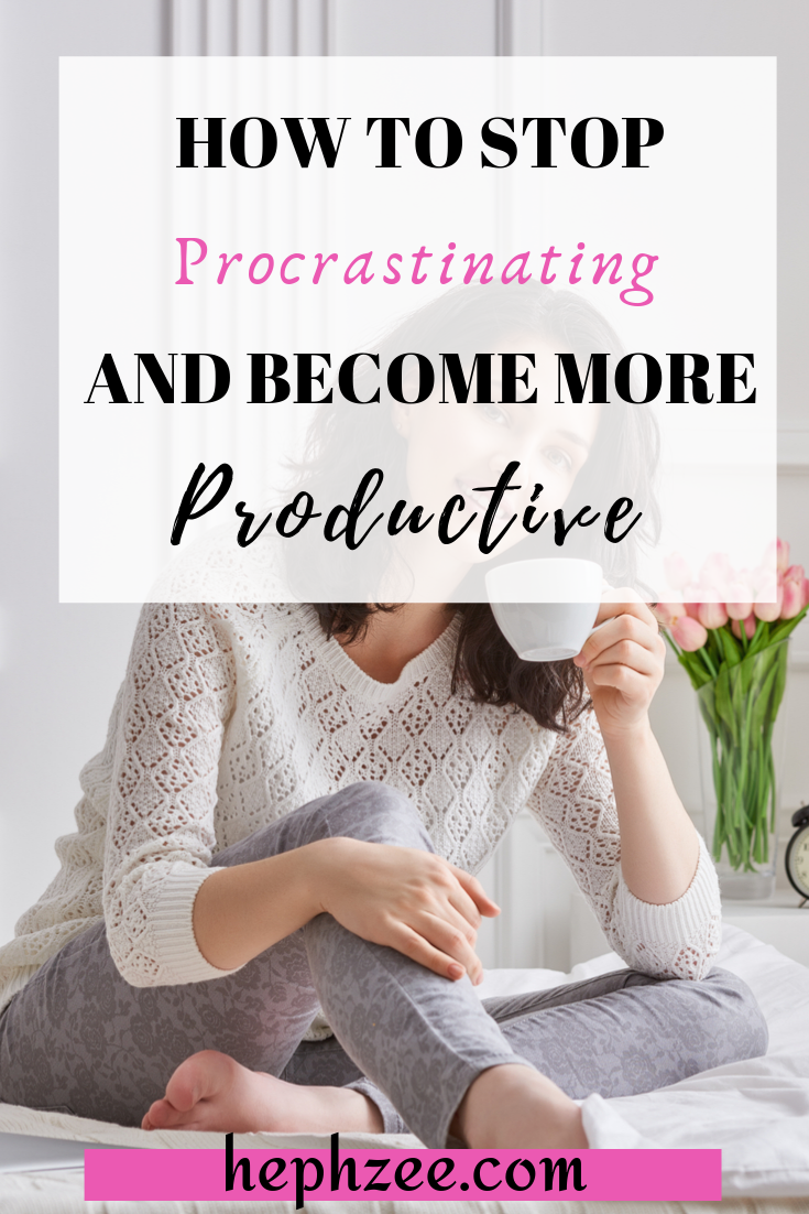 How to stop procrastinating and become more productive