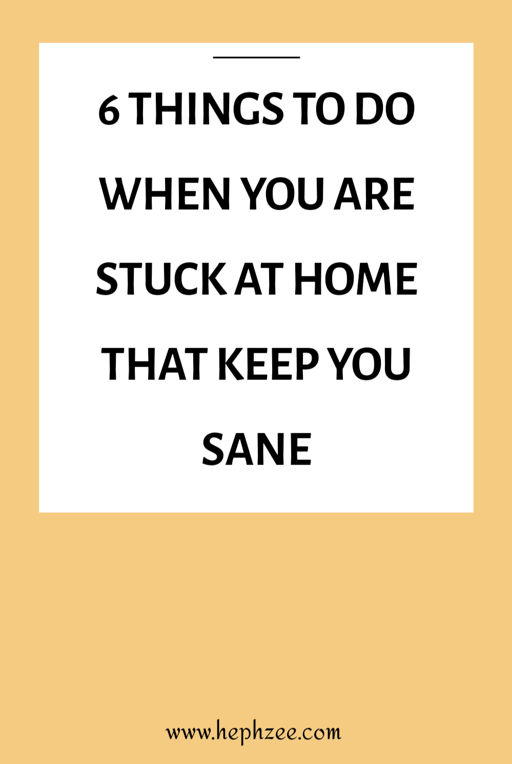 Tips for staying sane while staying home
