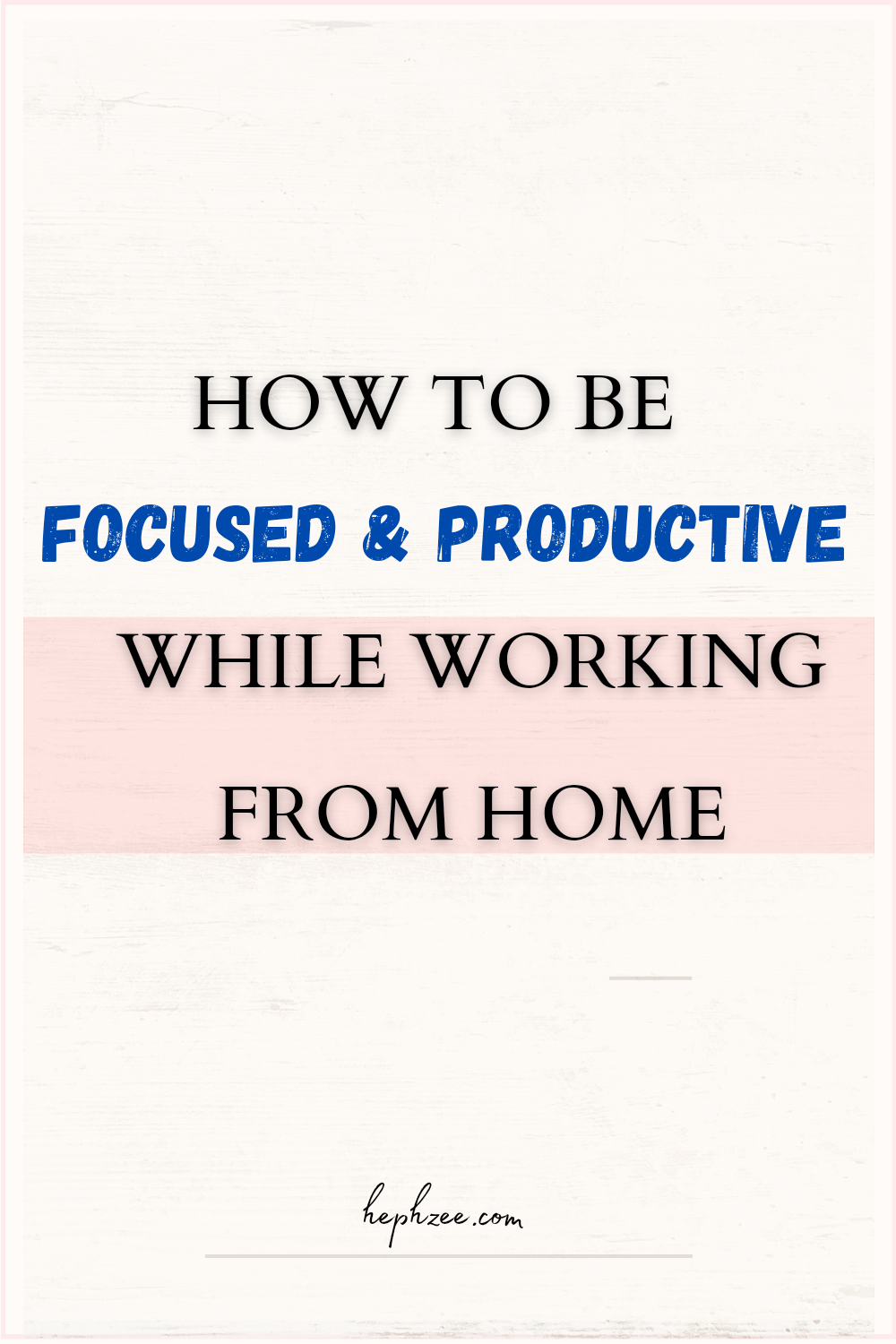 How to be focused and productive while working from home