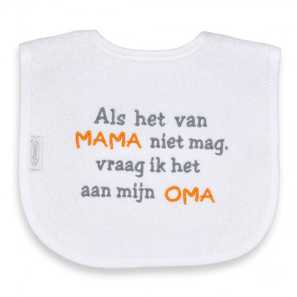 Als het van mama niet mag, vraag ik het aan mijn oma