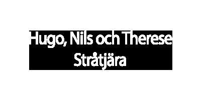 Hugo, Nils och Therese, Stråtjära